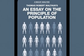 019 Thomas Malthus An Essay On The Principle Of Population Robert Marvelous Summary Analysis Argued In His (1798) That