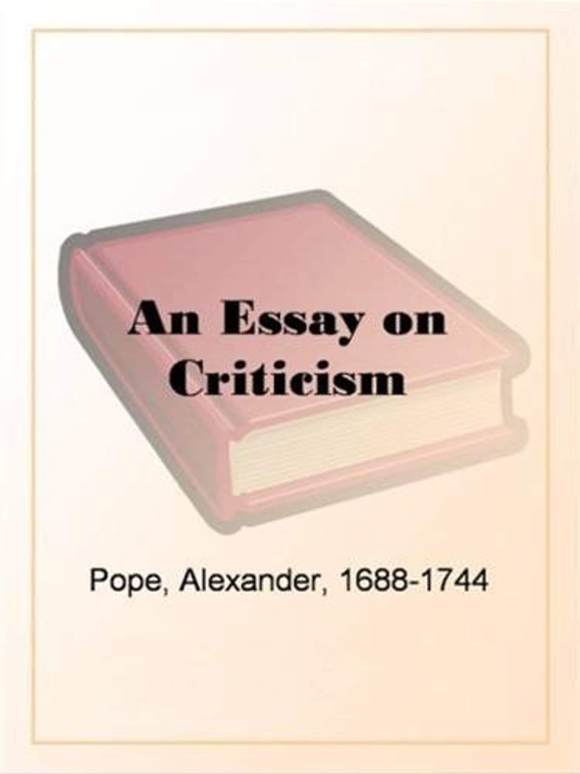 020 An Essay On Criticism Pope Unique Part 2 Pope's Was Written In 1920