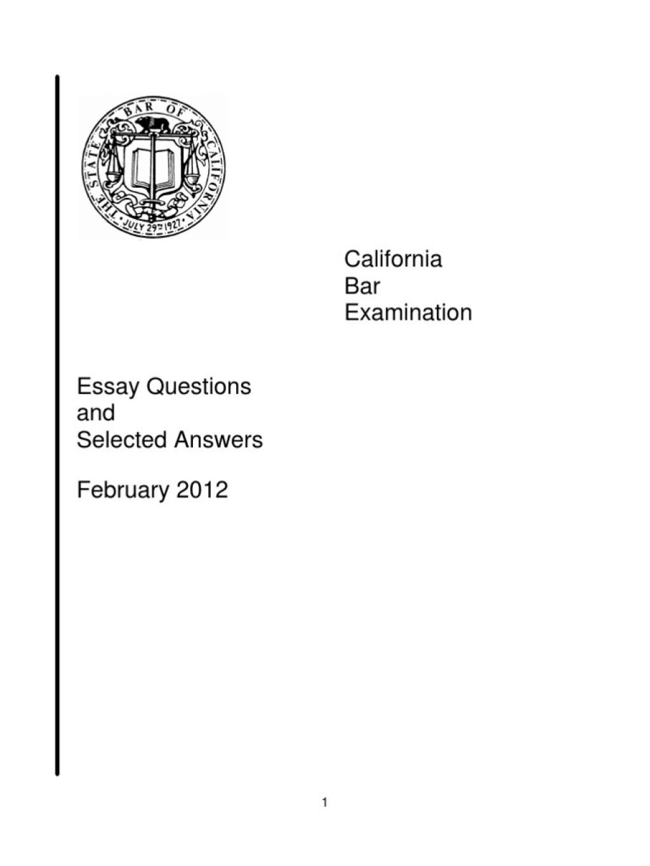 020 California Bar Essays Essay Example Exam February Selected A 58bfe824b6d87fac848b5294 Marvelous July 2017 Graded 2018 Large