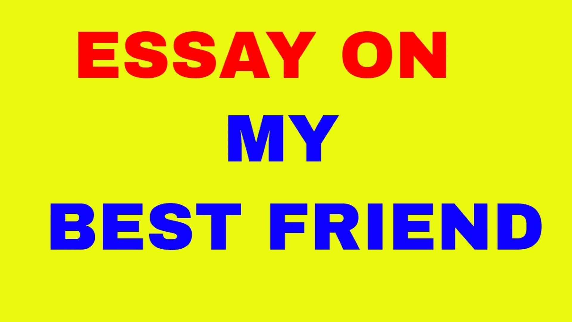 020 Essay Example Best Friend Magnificent Short In Hindi My For College Students Class 10 Urdu 1920