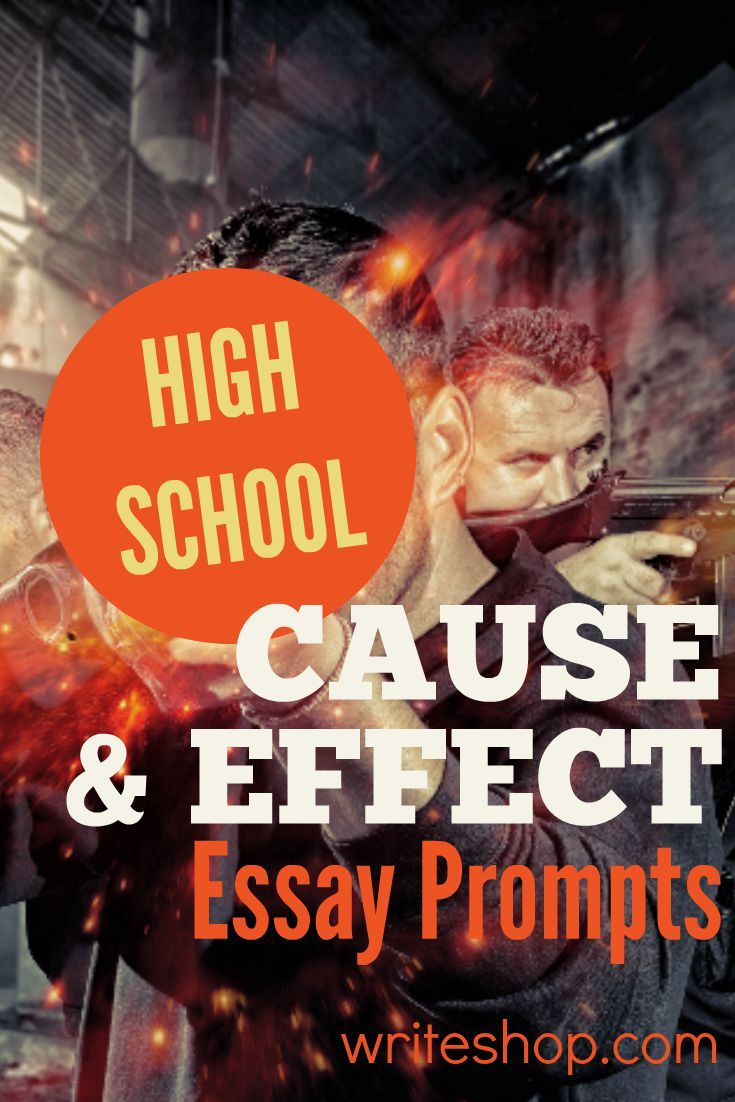 020 Examples Of Cause And Effect Essay Topics Rare Writing Prompts Full