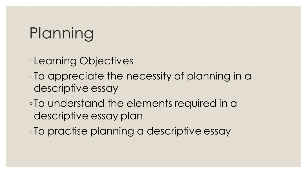 020 Planninglearningobjectives Elements Of Descriptive Essay Exceptional Key A And Features Full