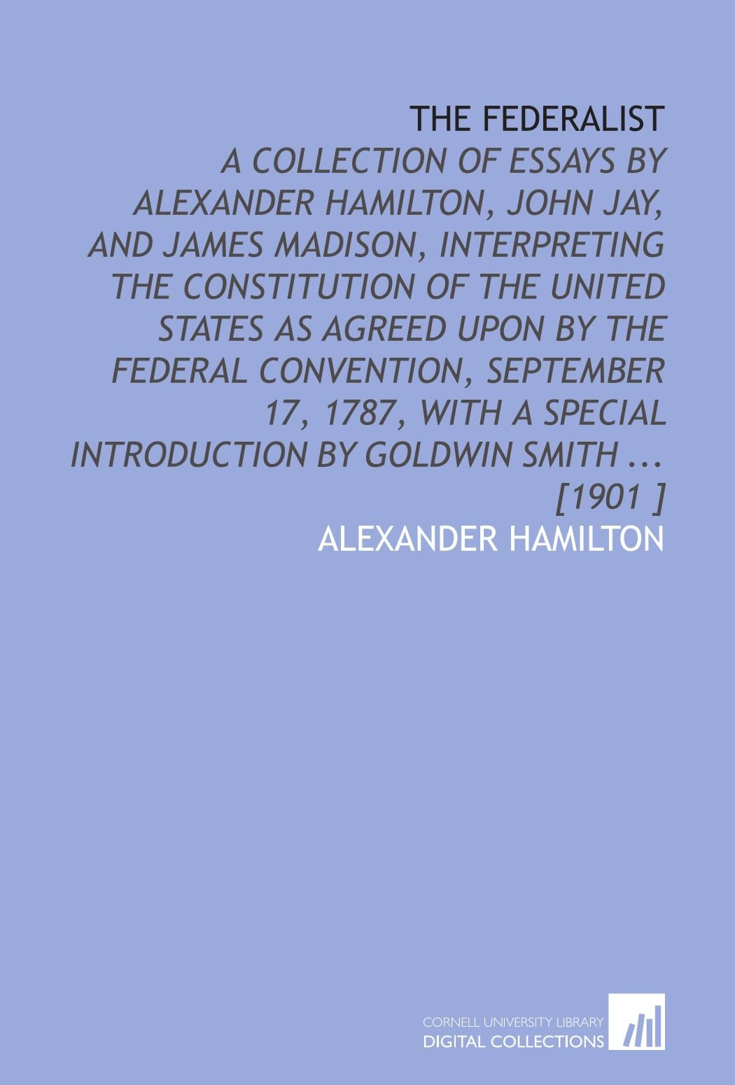 021 61nd3nk Pal Alexander Hamilton Essays Essay Frightening 51 Federalist Papers 78 Did Wrote Full