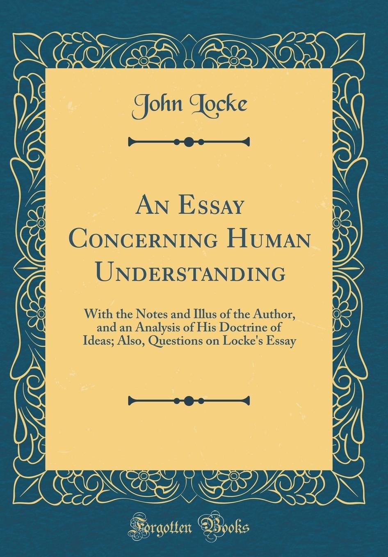 021 71zeizuftol John Locke Essay Impressive Concerning Human Understanding Book 4 On Pdf Summary Full