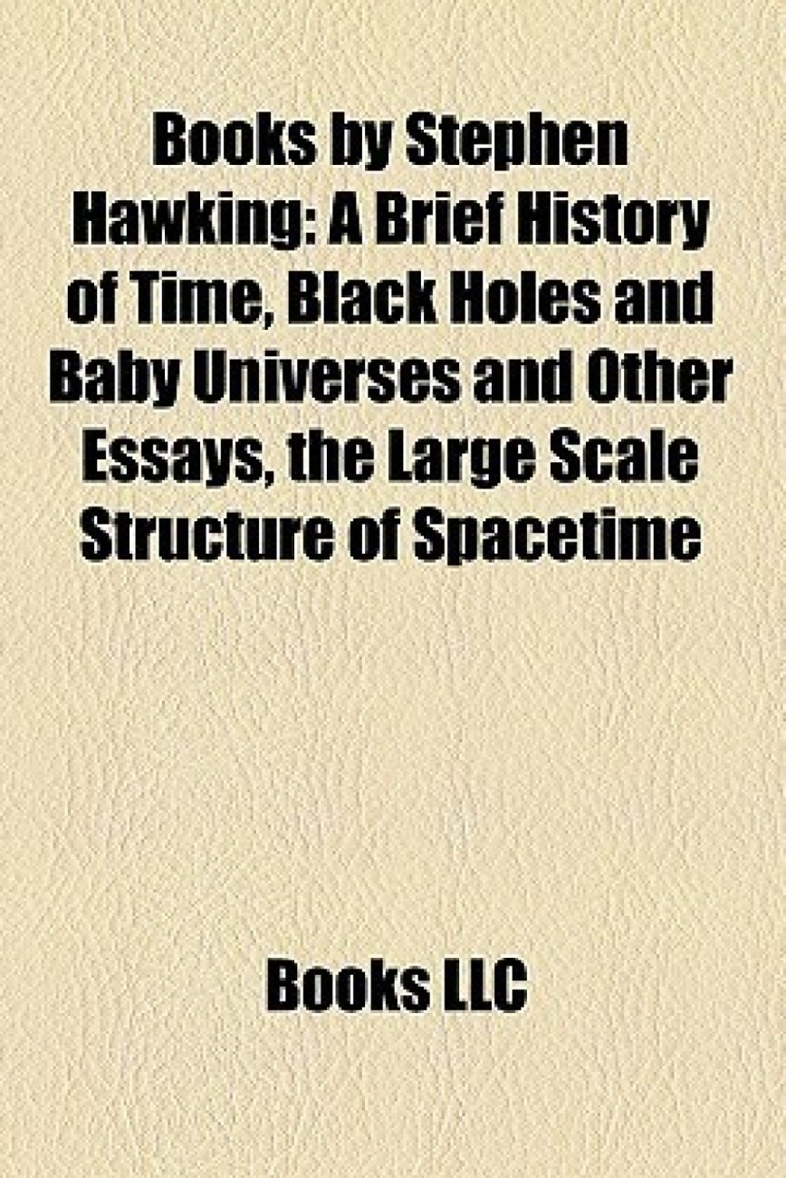 021 Books By Stephen Hawking Study Guide Brief History Of Time Original Imaearv4shvqmzh7q90 Black Holes And Baby Universes Other Essays Essay Unique Summary Review