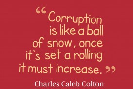 021 Corruption Is Curse Essay Like Ball Quotes By Charles Caleb Colton Unbelievable A In Hindi