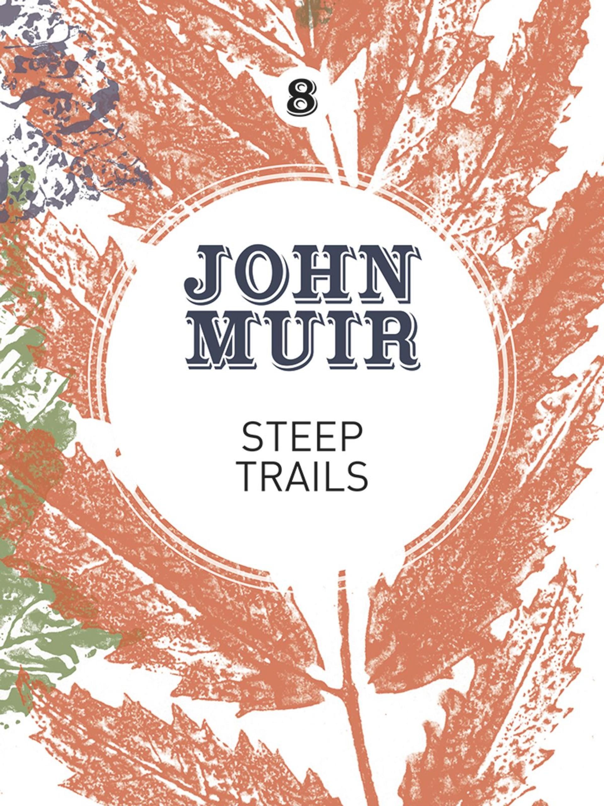 021 Essay Example John Muir Wilderness Essays Steep Trails Best Pdf Review 1920
