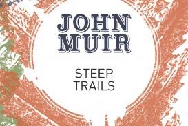 021 Essay Example John Muir Wilderness Essays Steep Trails Best Pdf Review