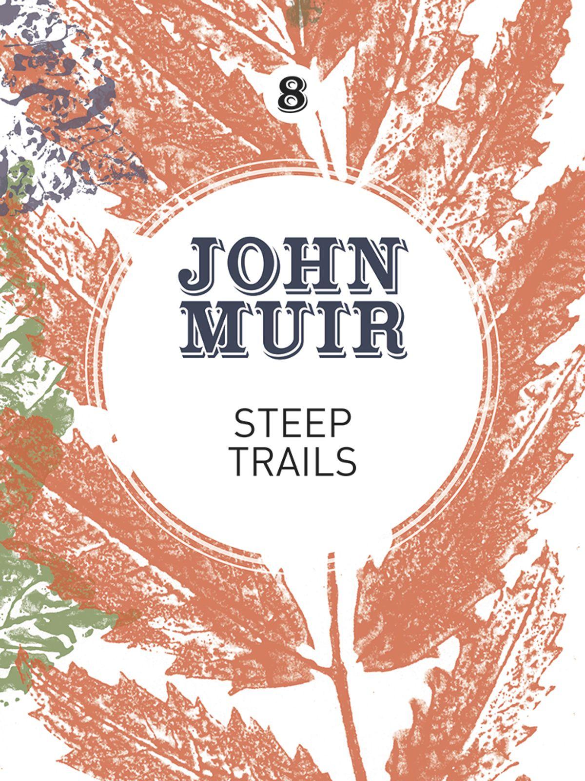 021 Essay Example John Muir Wilderness Essays Steep Trails Best Pdf Review Full