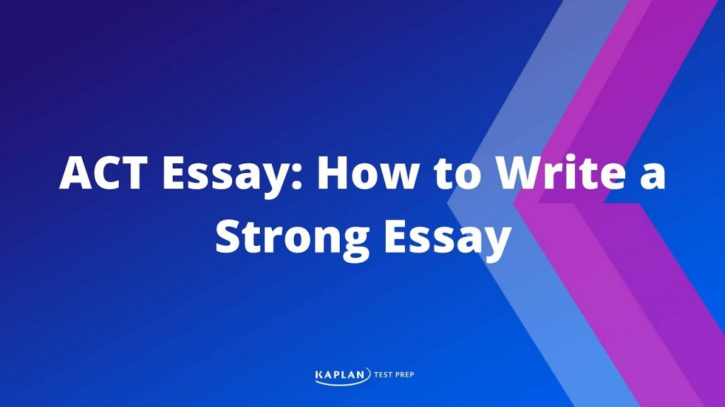021 Essay Example Maxresdefault How To Write An Dreaded Act 2018 Template Large