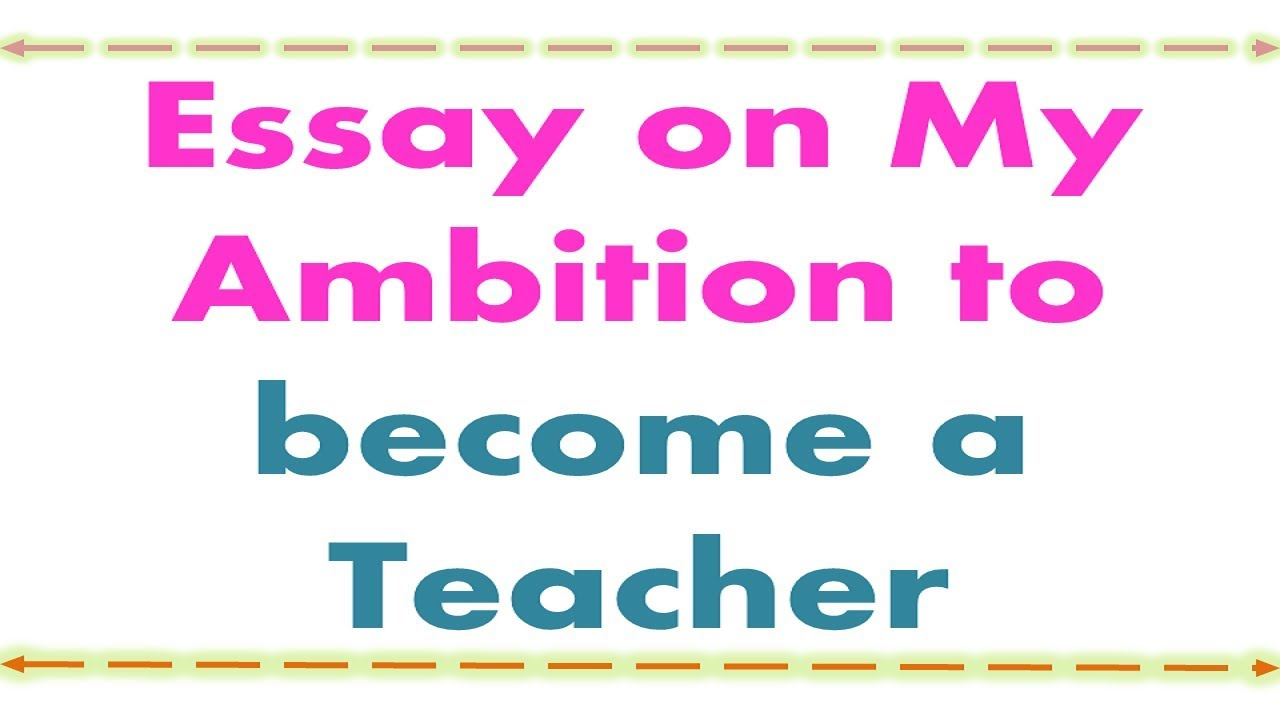 021 Essay Example Why Do You Want To Teacher Impressive Be A Pdf Would Become Full
