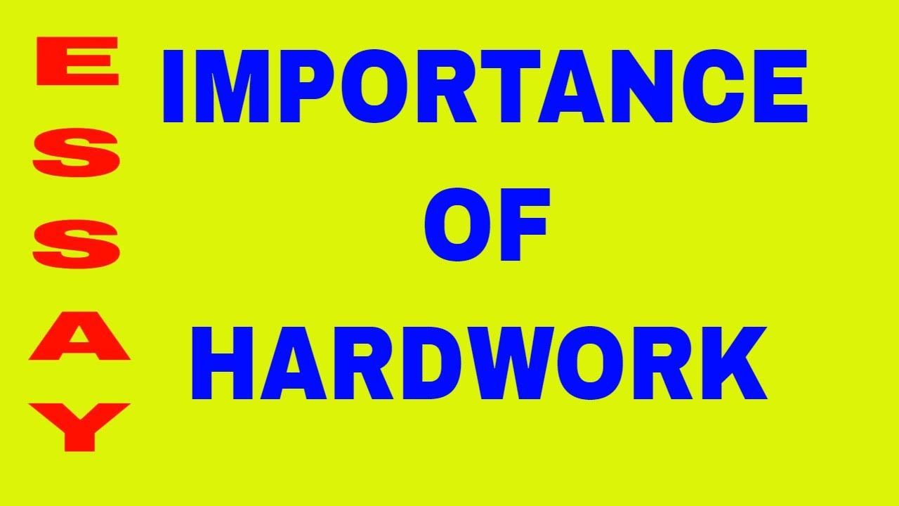 021 Maxresdefault Essay Example Hard Wonderful Work Pdf Pays Off In Hindi Writing Full