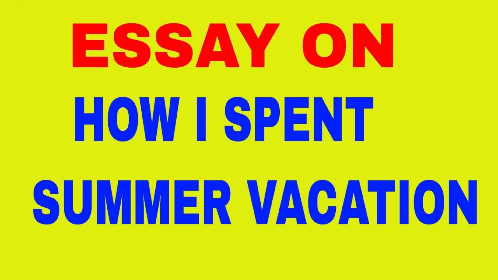 021 Maxresdefault Summer Vacation Essay Frightening In Hindi 300-400 Words On For Class 2 Students Urdu How I Spend My 1920