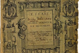 021 Montaigne Essays Summary Essay Example 782px Les Essais Org Title Page Astounding On Experience Repentance Cannibals