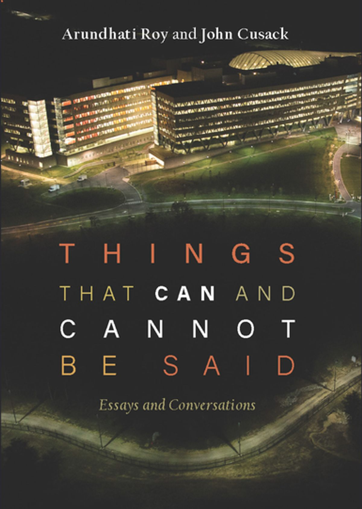 022 Essay Example Essays By Arundhati Roy Things That Can And Cannot Said Sensational Full