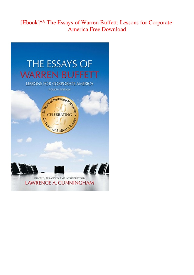 022 Essay Example The Essays Of Warren Buffett Lessons For Corporate America Ebooktheessaysofwarrenbuffettlessonsforcorporateamericafreedownload Thumbnail Remarkable Third Edition 3rd Second Pdf Audio Book Full