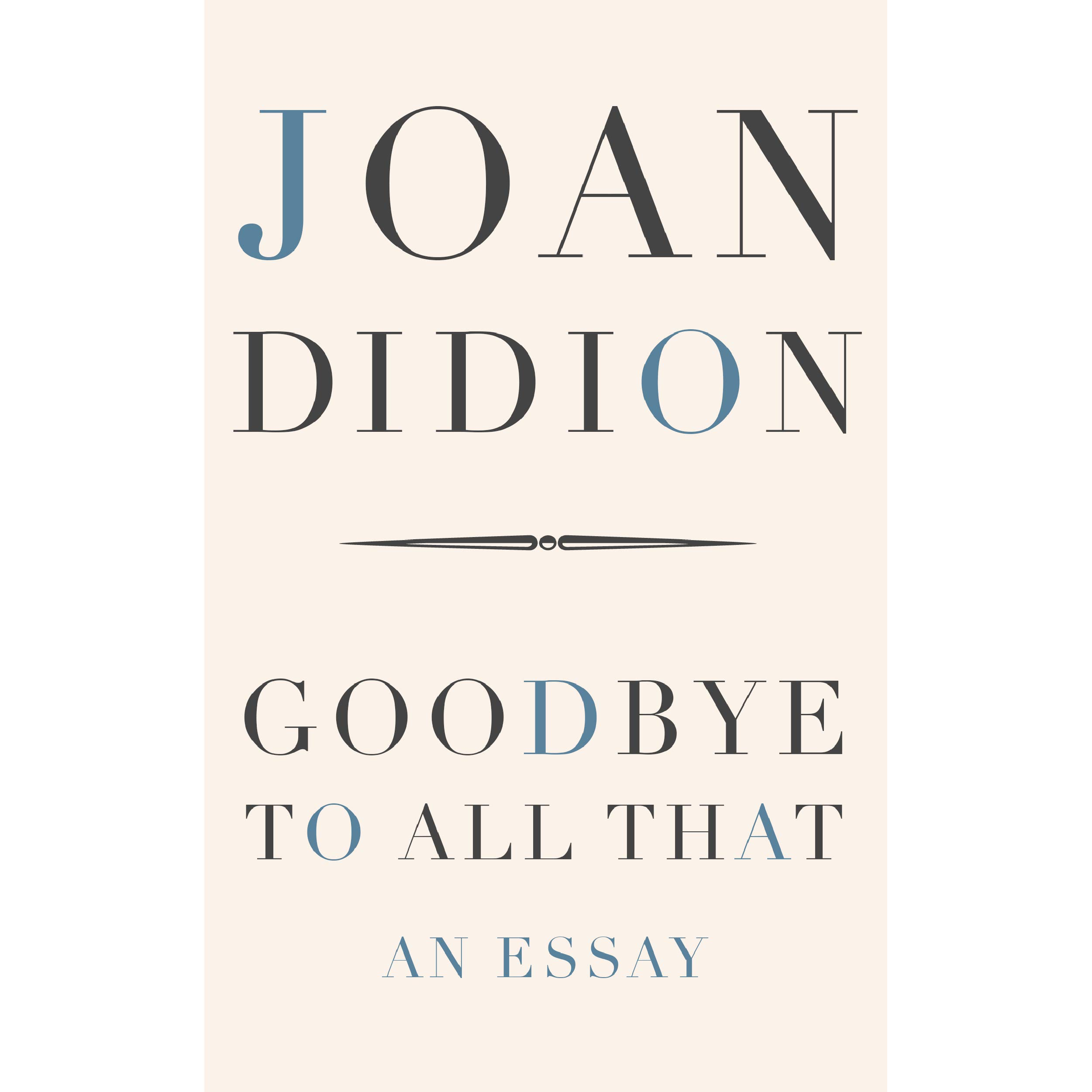022 Joan Didion Essays  Uy2501 Ss2501 Essay Singular Collections On Santa Ana Winds AmazonFull