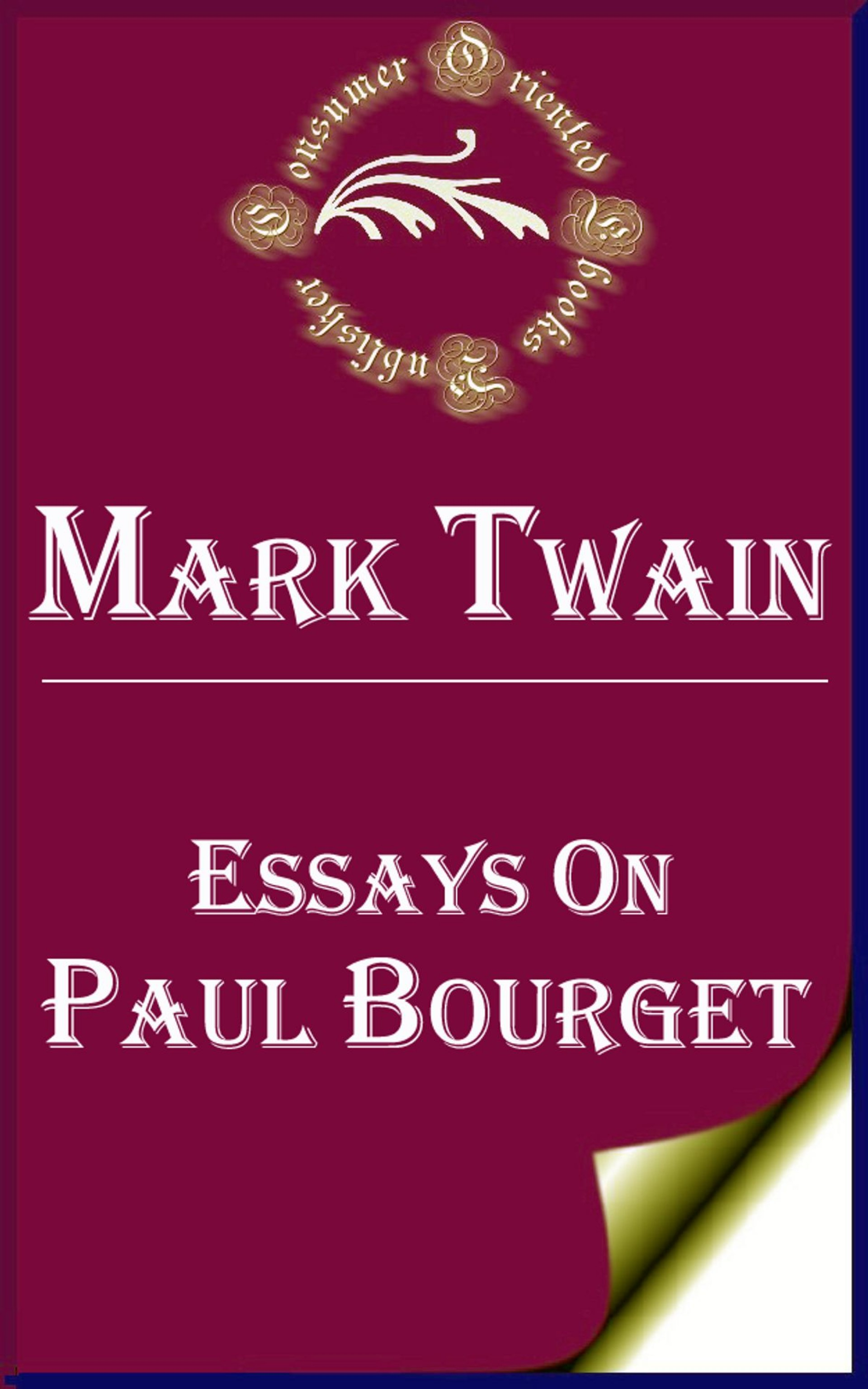 022 Mark Twain Essays Essay Example On Paul Bourget Surprising Pdf Writing Nonfiction 1920