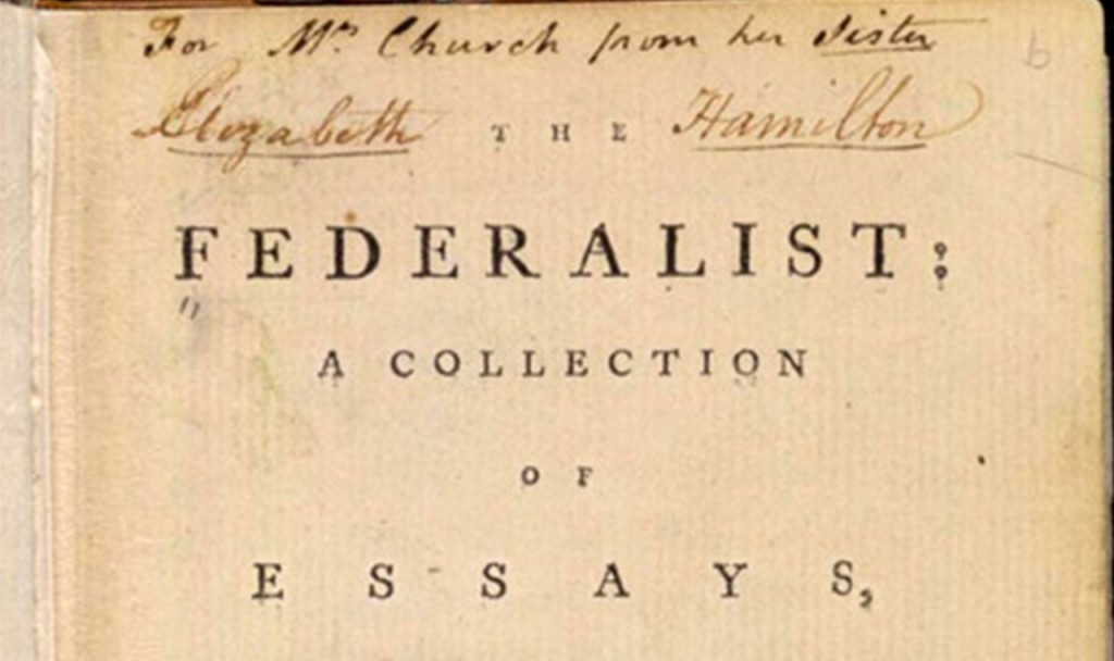 023 Federalist Papers Alexander Hamilton Essays Essay Frightening 51 78 Did Wrote Large