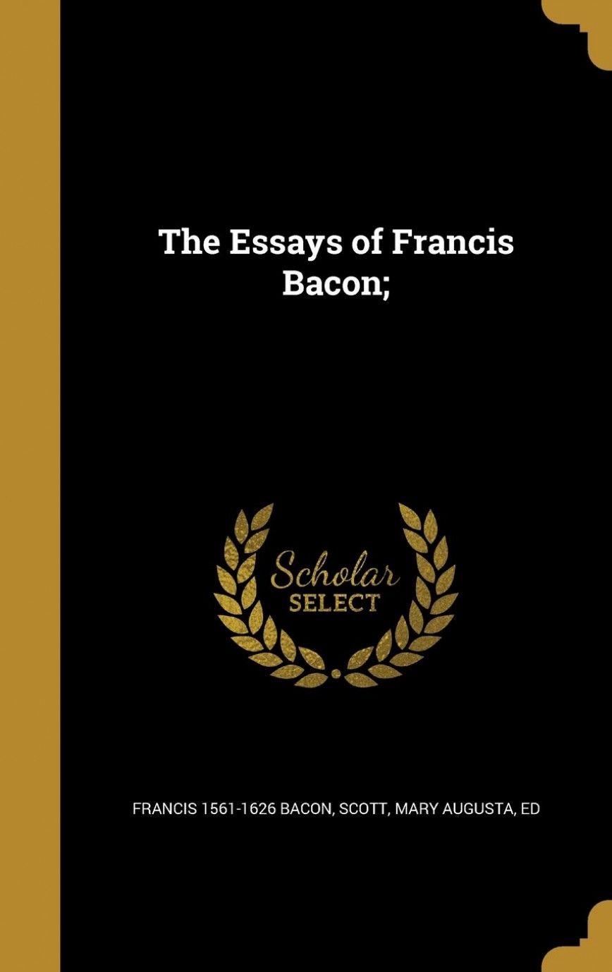 023 Francis Bacon Essays 513h2afvlgl Essay Awesome Of Studies Text Project Gutenberg List