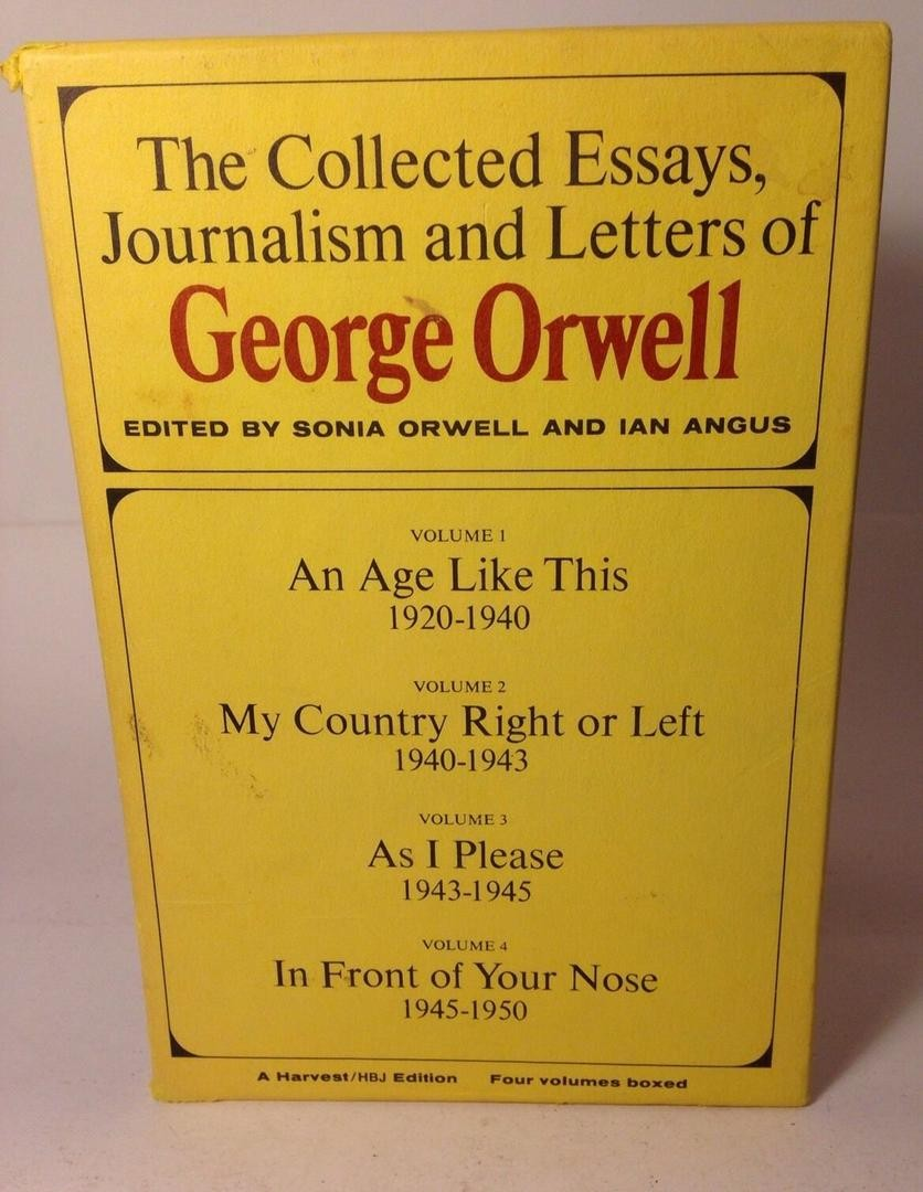 023 Orwell Essays Essay Example Collected Journalism Letters 1 D3543dfe52fc568d792dbe662f9da250 Singular Pdf Themes Full