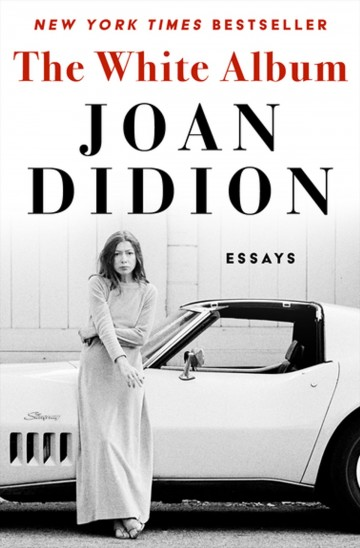 026 The White Album Essay Example Joan Didion Singular Essays Collections On Santa Ana Winds Amazon 360