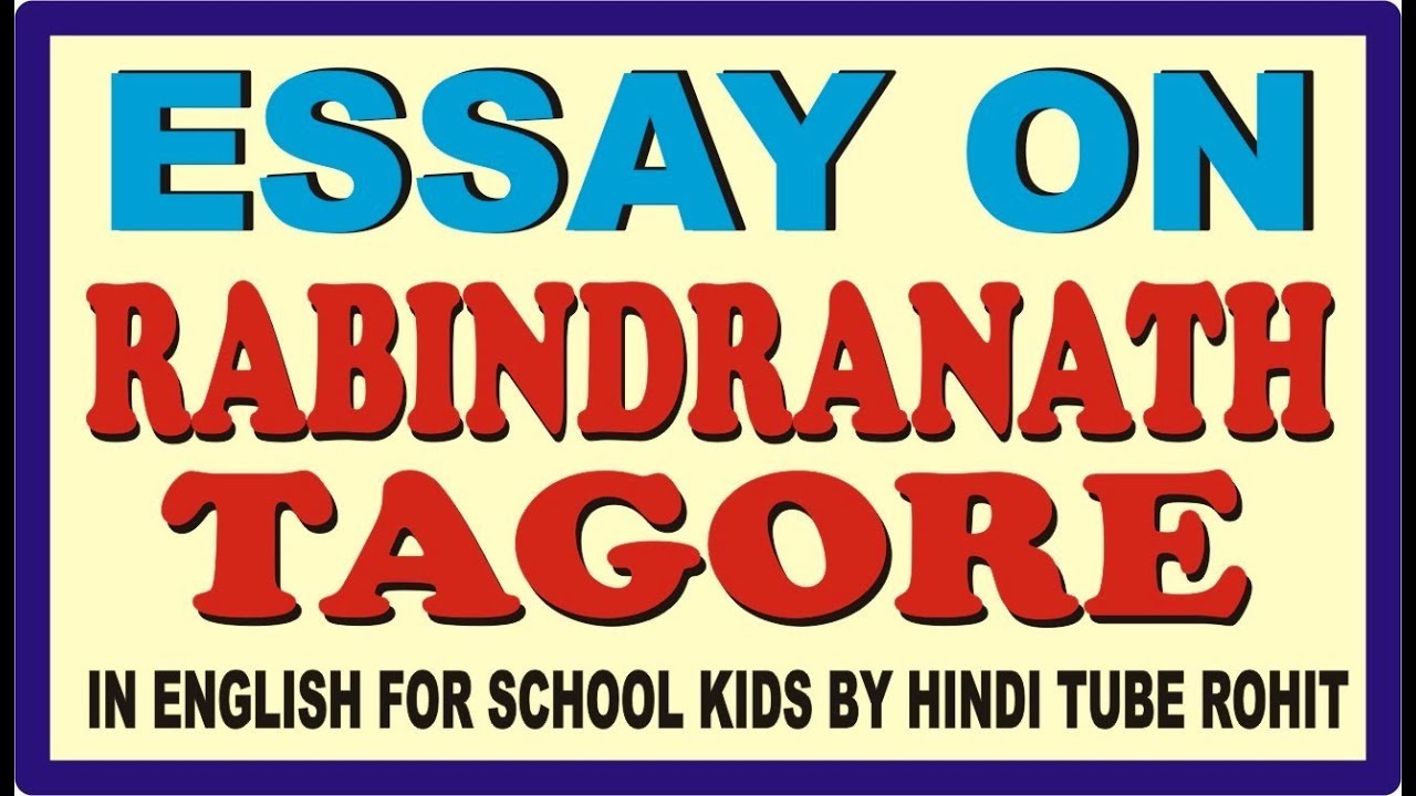 Essay on rabindranath tagore in bengali